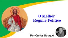 O Melhor Regime Político segundo Santo Tomás (e o atual momento brasileiro)
