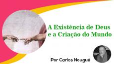A EXISTÊNCIA DE DEUS E A CRIAÇÃO DO MUNDO – SEGUNDO SANTO TOMÁS DE AQUINO