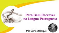 Para Bem Escrever na Língua Portuguesa